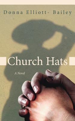 Church Hats - Elliott- Bailey, Donna