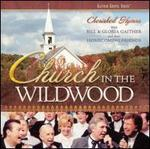 Church in the Wildwood: Cherished Hymns