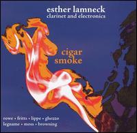 Cigar Smoke - Esther Lamneck