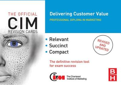 CIM Revision Cards: Delivering Customer Value - Donnelly, Ray