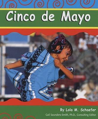 Cinco de Mayo - Schaefer, Lola M