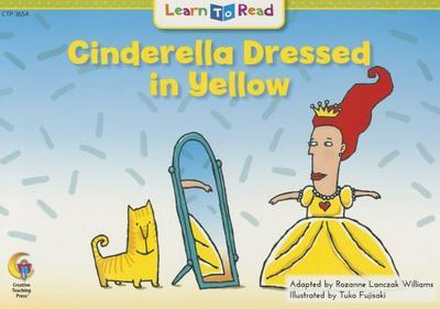Cinderella Dressed in Yellow book by Rozanne Lanczak ...