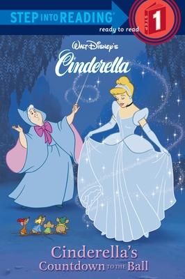 Cinderella's Countdown to the Ball - RH Disney, and Kilgras, Heidi