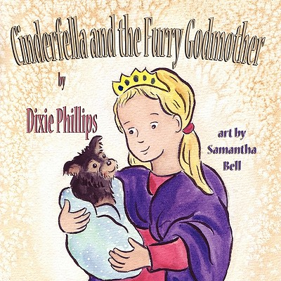 Cinderfella and the Furry Godmother - Phillips, Dixie