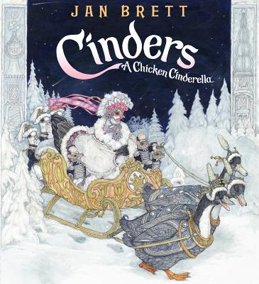 Cinders: A Chicken Cinderella - Brett, Jan