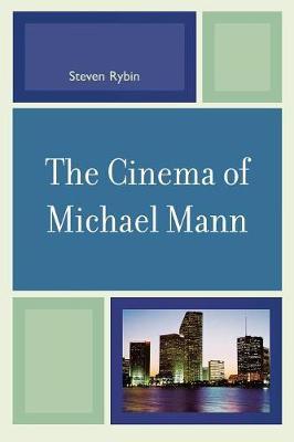Cinema of Michael Mann - Rybin, Steven