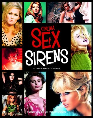 Cinema Sex Sirens - Pfeiffer, Lee, and Worrall, Dave
