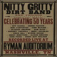 Circlin' Back: Celebrating 50 Years - The Nitty Gritty Dirt Band