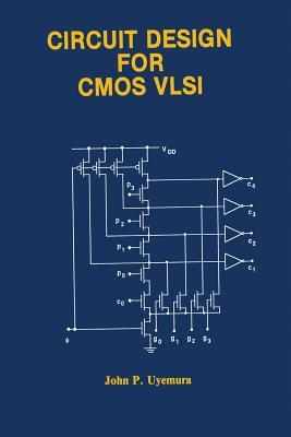 Circuit Design for CMOS VLSI - Uyemura, John P