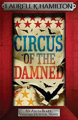 Circus of the Damned - Hamilton, Laurell K.
