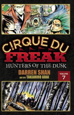 Cirque Du Freak: The Manga, Volume 7: Hunters of the Dusk - Shan, Darren