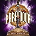 Cirque du Soleil Paramour [Original Broadway Cast Recording]