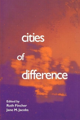 Cities of Difference - Fincher, Ruth (Editor)