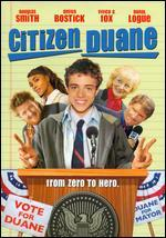 Citizen Duane