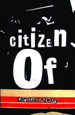 Citizen of - Hawkey, Christian