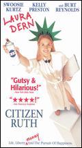 Citizen Ruth - Alexander Payne