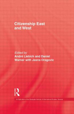 Citizenship East & West - Liebich, Andre, Professor