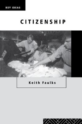 Citizenship - Faulks, Keith, Professor