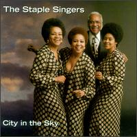 City in the Sky - The Staple Singers