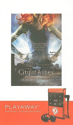 City of Ashes - Clare, Cassandra, and Moore, Natalie (Read by)