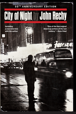City of Night - Rechy, John