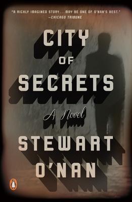 City of Secrets - O'Nan, Stewart