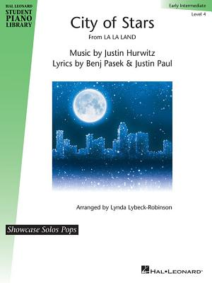 City of Stars: Hal Leonard Student Piano Library Showcase Solos Pops - Early Intermediate Level 4 - Hurwitz, Justin (Composer), and Lybeck-Robinson, Lynda