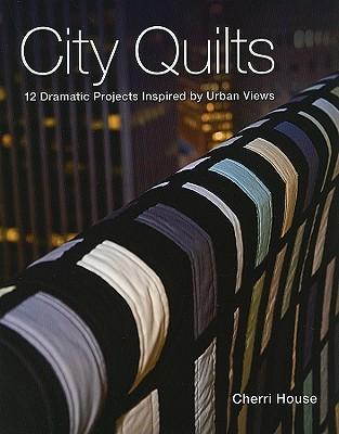 City Quilts - Print-On-Demand Edition - House, Cherri