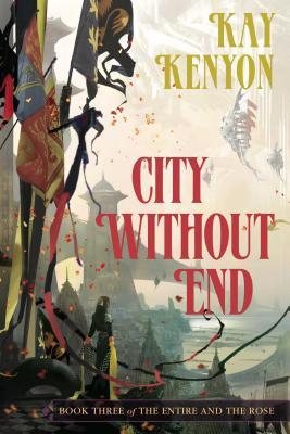 City Without End - Kenyon, Kay