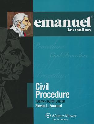 Civil Procedure - Emanuel, Steven L, J.D.