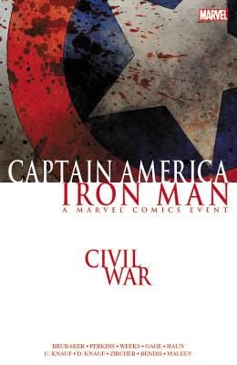 Civil War: Captain America/Iron Man - Brubaker, Ed (Text by), and Knauf, Charles (Text by), and Knauf, Daniel (Text by)