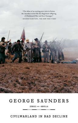Civilwarland in Bad Decline - Saunders, George