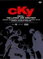 CKY4: The Latest & Greatest