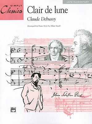 Clair de Lune (from Suite Bergamasque) - Debussy, Claude (Composer)