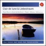 Clair de lune & Liebestraum