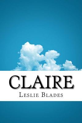Claire - Blades, Leslie Burton