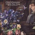 Clara Schumann: Complete Piano Works
