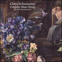 Clara Schumann: Complete Piano Works - Jozef de Beenhouwer (piano)