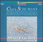 """Clara Schumann: Trio Op. 17; Drei Romanzen, Op. 22; Sechs Lieder aus """"Jucunde"""", Op. 23"""