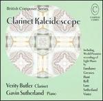 Clarinet Kaleidoscope - Gavin Sutherland (piano); Verity Butler (clarinet)