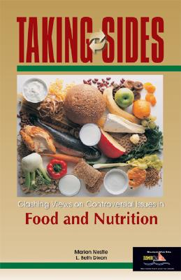 Clashing Views on Controversial Issues in Food and Nutrition - Nestle, Marion, and Dixon, L. Beth