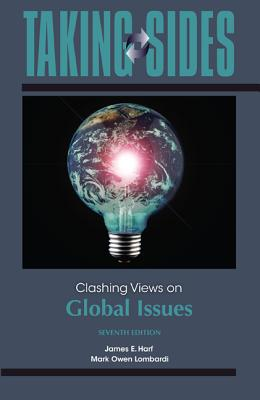 Clashing Views on Global Issues - Harf, James E, President (Editor), and Lombardi, Mark Owen, President (Editor)