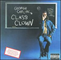 Class Clown - George Carlin