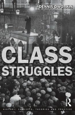 Class Struggles - Dworkin, Dennis