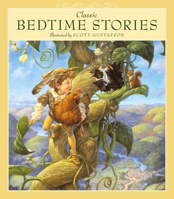 Classic Bedtime Stories - Gustafson, Scott