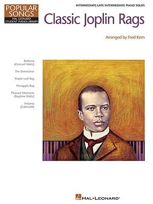 Classic Joplin Rags - Joplin, Scott (Composer), and Kern, Fred (Creator)