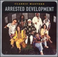Classic Masters - Arrested Development