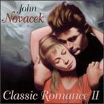 Classic Romance II - John Novacek