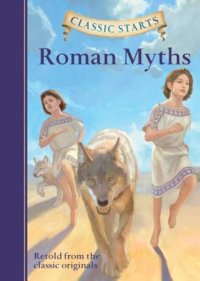 Classic Starts(r) Roman Myths - Namm, Diane