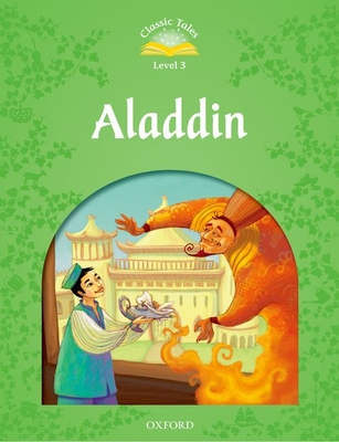 Classic Tales Second Edition: Level 3: Aladdin e-Book & Audio Pack -